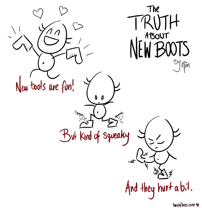 The Truth About New Boots