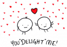 You (Still) Delight Me